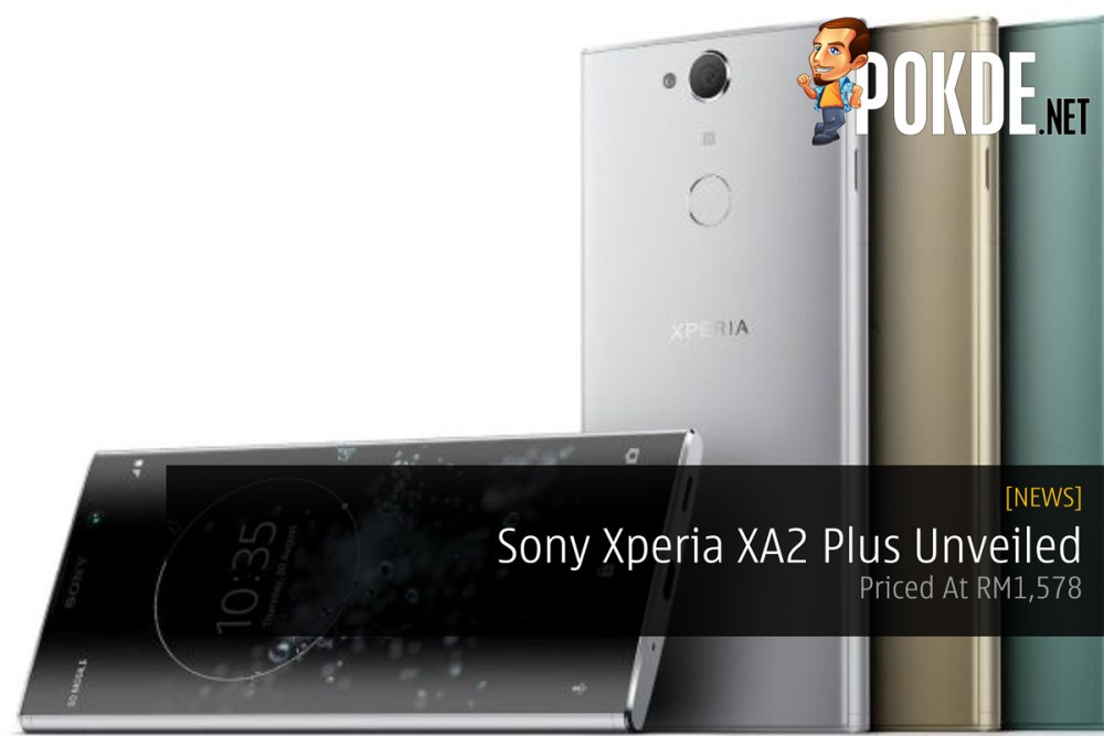Sony Xperia XA2 Plus Unveiled — Priced At RM1,578 20
