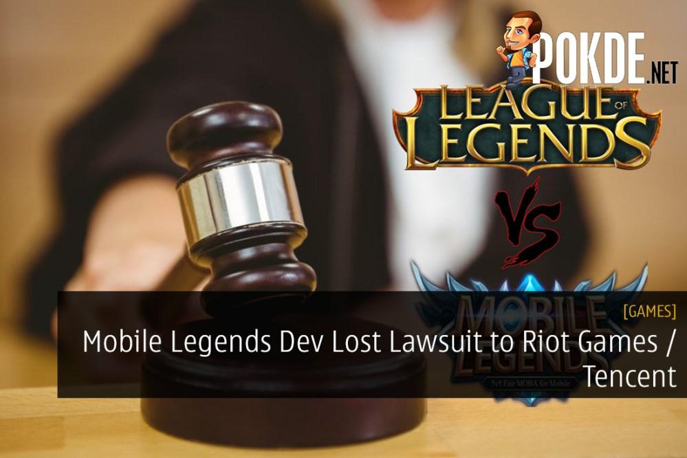 Mobile Legends Dev Lost Lawsuit to Riot Games / Tencent
