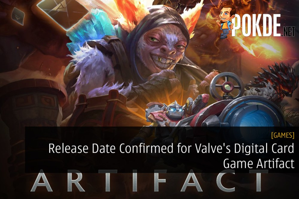 Release Date Confirmed for Valve's Digital Card Game Artifact – Pokde