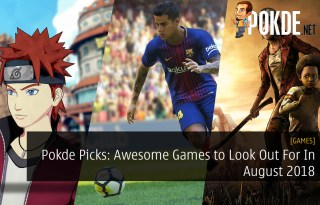 Pokde Picks: 5 Awesome Games to Look Out For In August 2018
