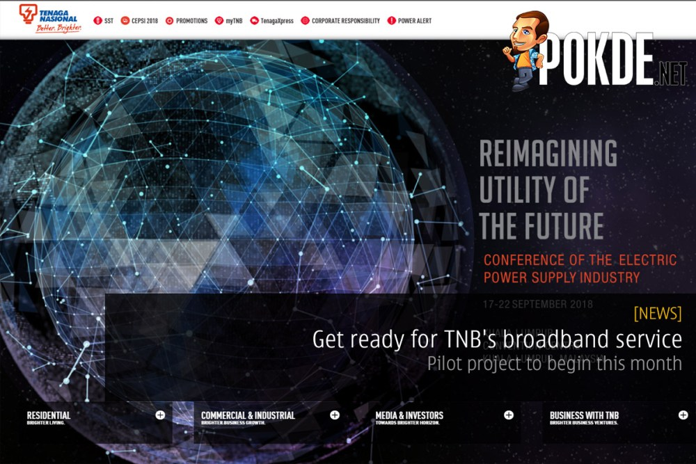 Get ready for TNB's broadband service — pilot project to begin this month 31