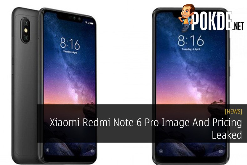 Xiaomi Redmi Note 6 Pro Image And Pricing Leaked Pokde