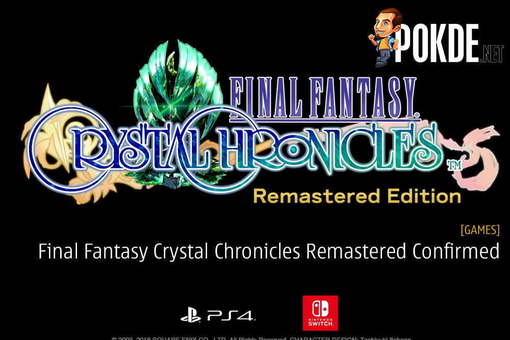 Final Fantasy Crystal Chronicles Remastered Confirmed at TGS 2018