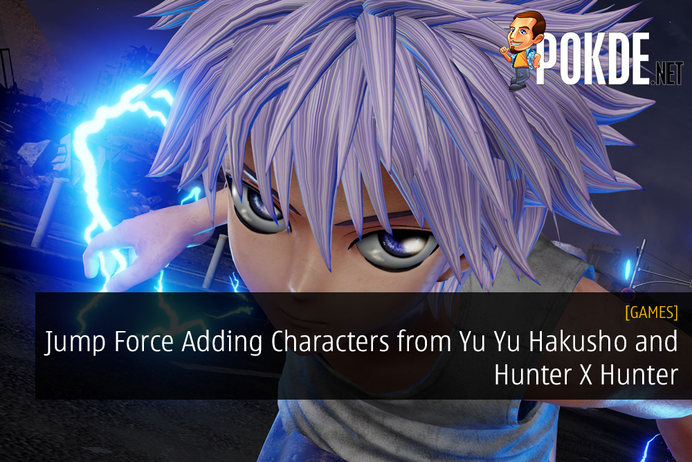 TGS 2018 Shows Jump Force Adding Characters from Yu Yu Hakusho and Hunter X Hunter