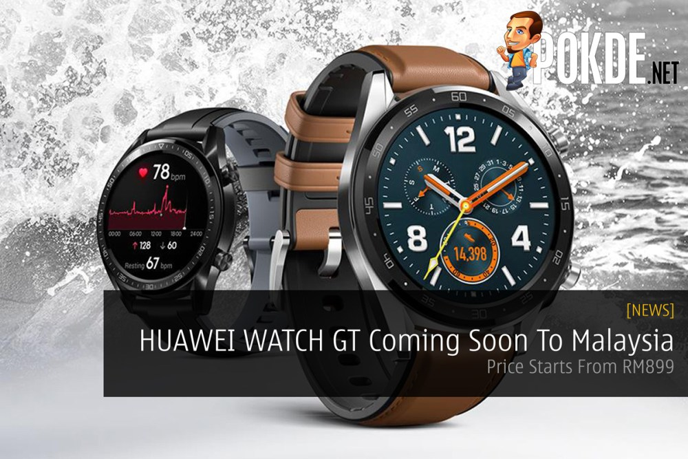 HUAWEI WATCH GT Coming Soon To Malaysia — Price Starts From RM899 27