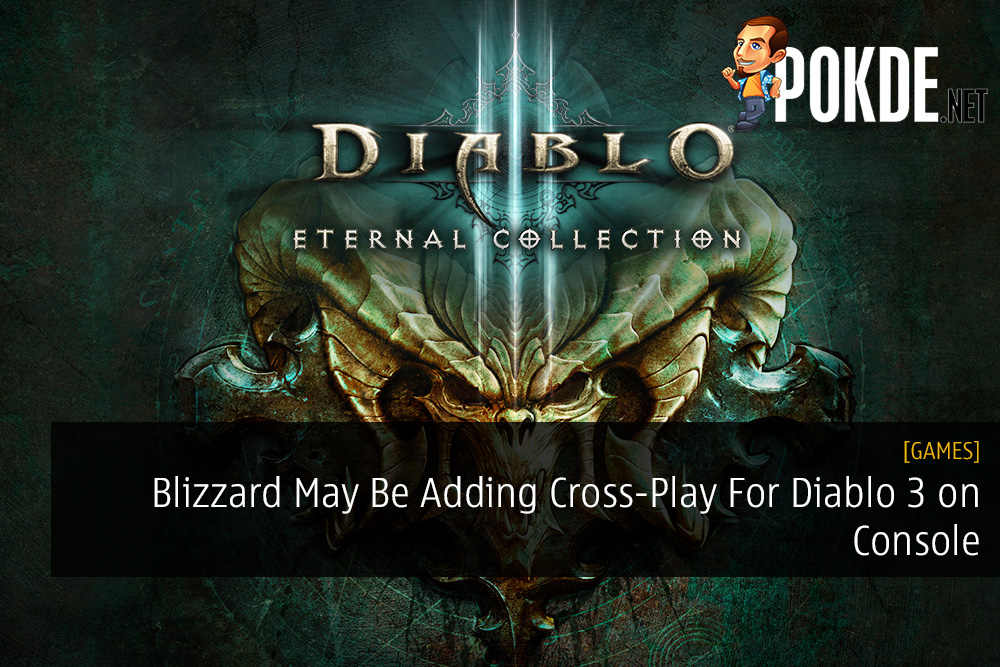 Blizzard May Be Adding Cross-Play For Diablo 3 on Console