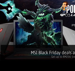 MSI Black Friday deals are here — get up to RM200 Steam Wallet! 28