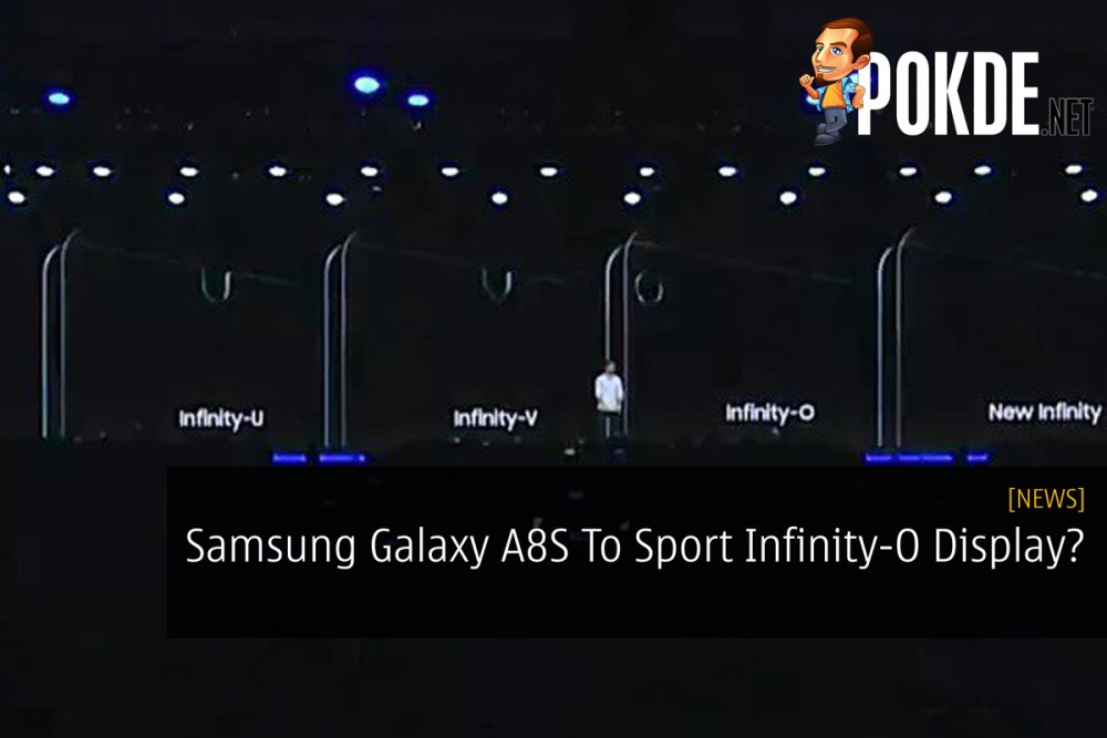 Samsung Galaxy A8S To Sport Infinity-O Display? 23