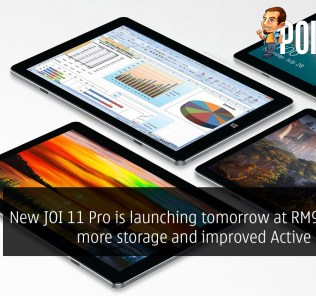 New JOI 11 Pro is launching tomorrow at RM999 with more storage and improved Active Pen Pro! 24