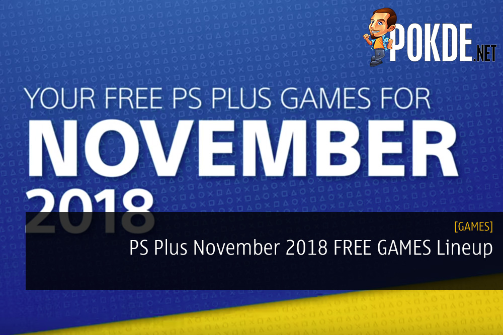 PS Plus November 2018 FREE GAMES Lineup