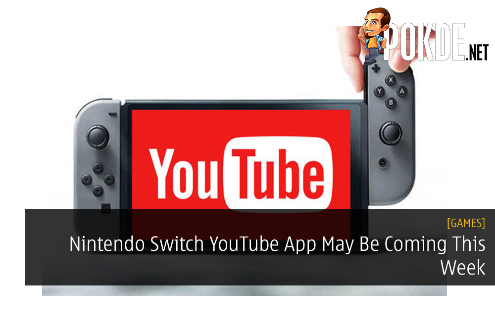 Nintendo Switch YouTube App May Be Coming This Week