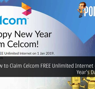 How to Claim Celcom FREE Unlimited Internet on New Year's Day 2019
