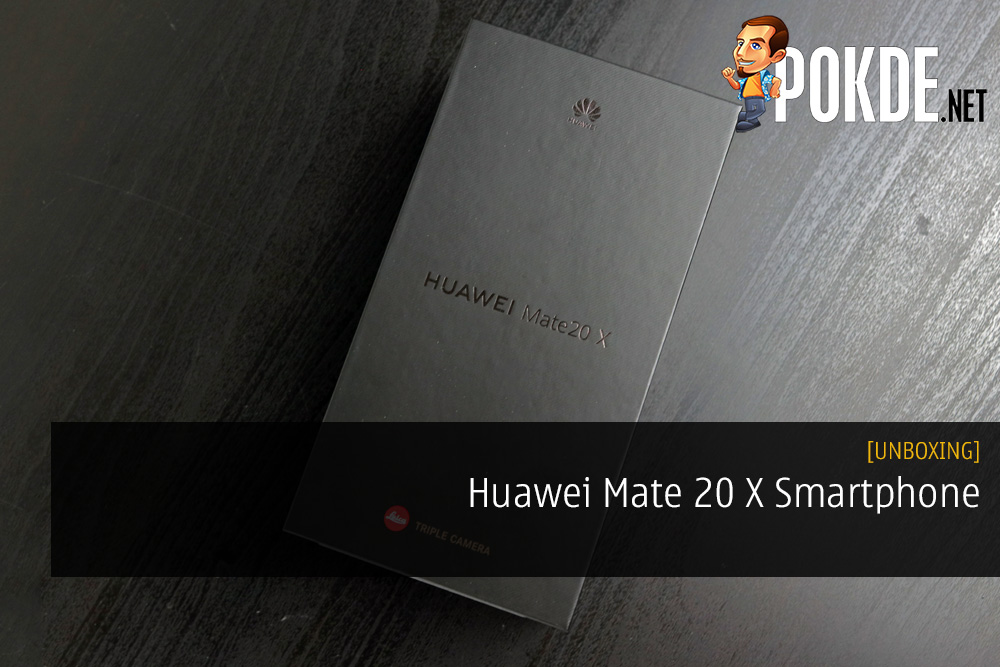 Unboxing the Huawei Mate 20 X Smartphone