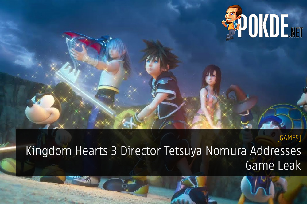 Kingdom Hearts 3 Director Tetsuya Nomura Addresses Game Leak