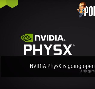 NVIDIA PhysX is going open source — AMD gamers rejoice? 37