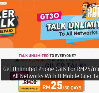 Get Unlimited Phone Calls For RM25/month To All Networks With U Mobile Giler Talk GT30 40