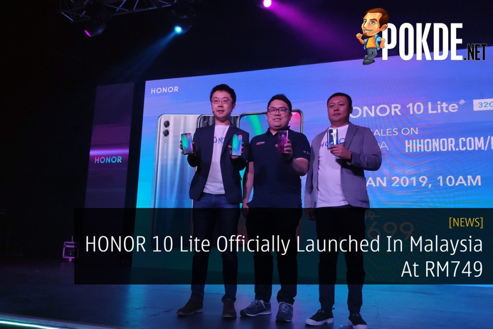 HONOR 10 Lite Officially Launched In Malaysia At RM749 31