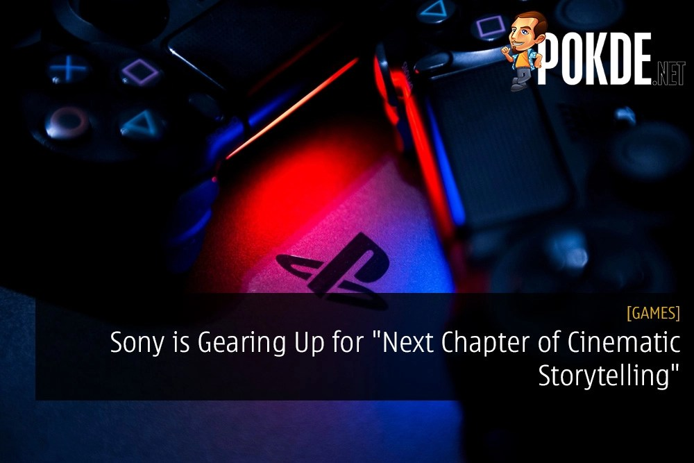 "Sony is Gearing Up for ""Next Chapter of Cinematic Storytelling"""