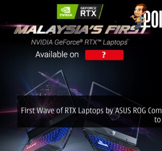 First Wave of RTX Laptops by ASUS ROG Coming Soon to Malaysia