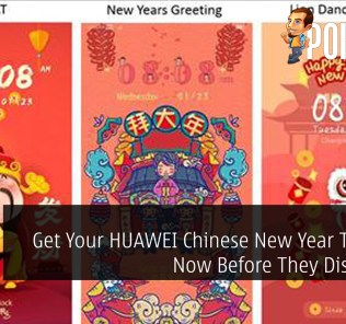 Get Your HUAWEI Chinese New Year Themes Now Before They Dissapear 22