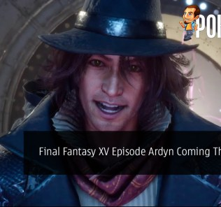 Final Fantasy XV Episode Ardyn Coming This March