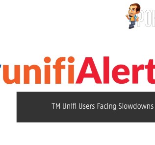 TM Unifi Users Facing Slowdowns in Sabah