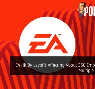 EA Hit By Layoffs Affecting About 350 Employees in Multiple Divisions