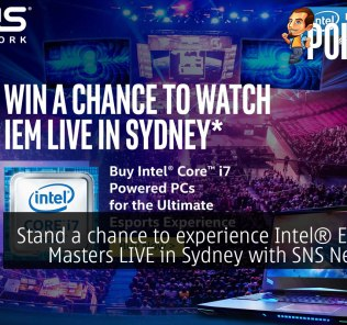 Stand a chance to experience Intel® Extreme Masters LIVE in Sydney with SNS Network! 33