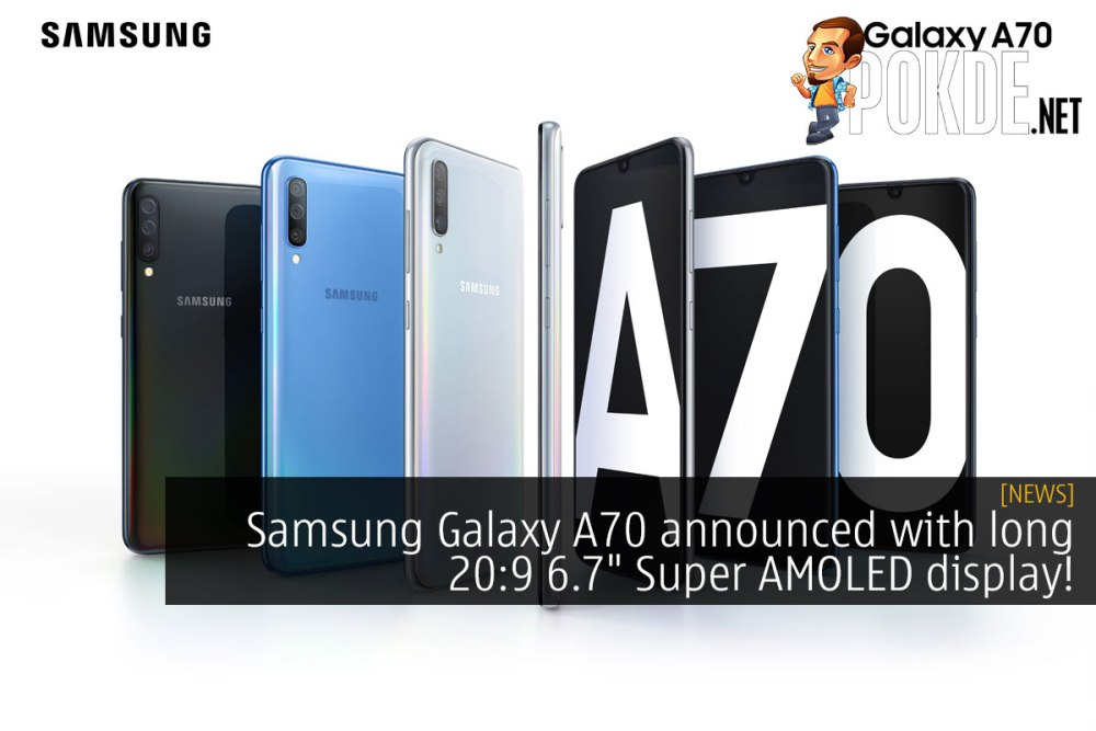 """Samsung Galaxy A70 announced with long 20:9 6.7"""" Super AMOLED display! 21"""