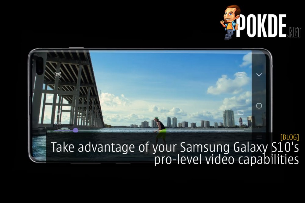 Take advantage of your Samsung Galaxy S10's pro-level video capabilities 17