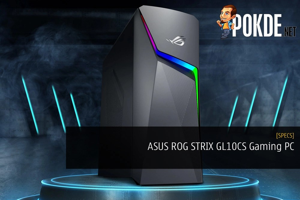 ASUS ROG STRIX GL10CS Gaming PC Specifications for Malaysian Market