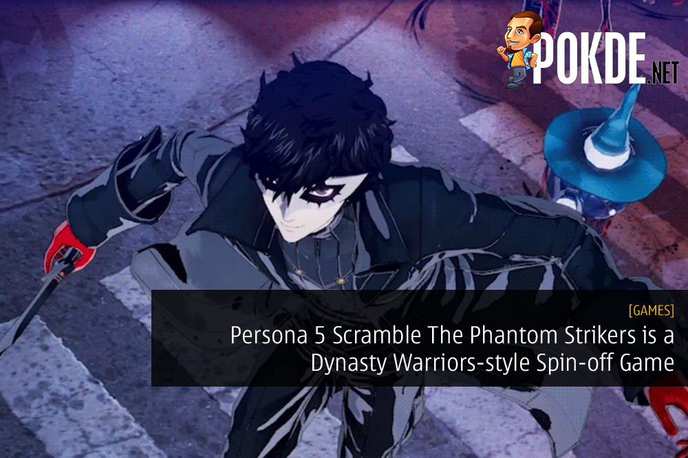 Persona 5 Scramble The Phantom Strikers is a Dynasty Warriors-style Spin-off Game