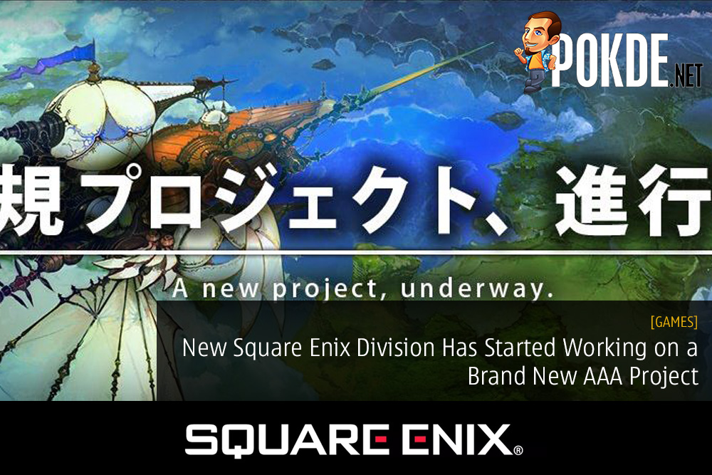 New Square Enix Division Has Started Working on a Brand New AAA Project