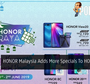 HONOR Malaysia Adds More Specials To HONORaya Promo 38