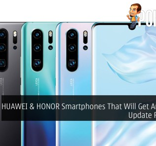 HUAWEI & HONOR Smartphones That Will Get Android Q Update Revealed 21