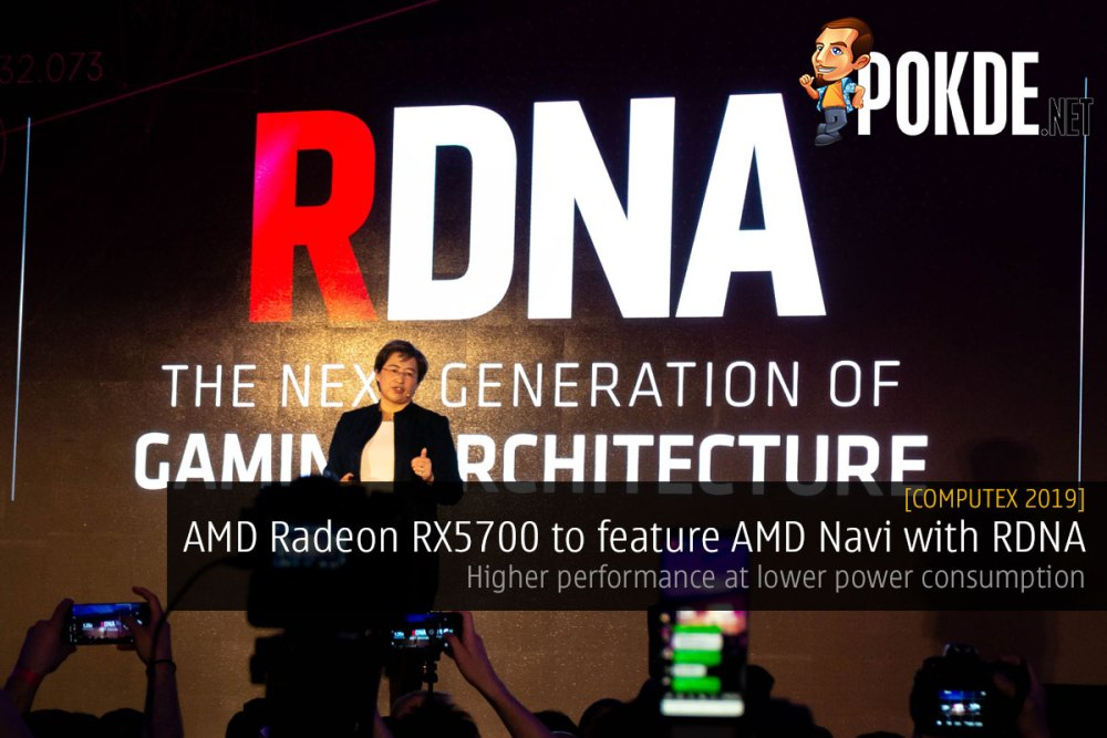 Computex 2019] AMD Radeon RX 5700 to feature AMD Navi with