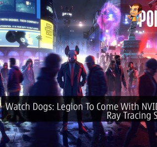 Watch Dogs: Legion To Come With NVIDIA RTX Ray Tracing Support 33