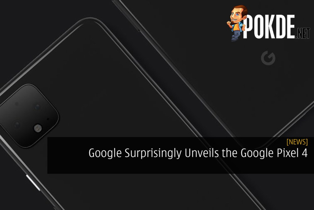 Google Surprisingly Unveils the Google Pixel 4 Smartphone