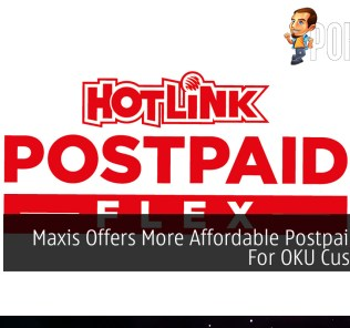 Maxis Offers More Affordable Postpaid Plans For OKU Customers 27