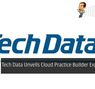 Tech Data Unveils Cloud Practice Builder Expansion 28
