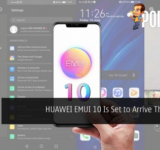 HUAWEI EMUI 10 Is Set to Arrive This Week