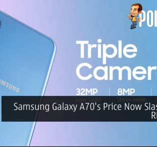 Samsung Galaxy A70's Price Now Slashed to RM1,799 25