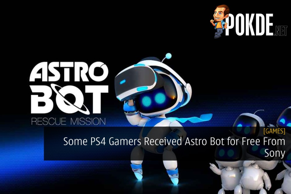 Some PS4 Gamers Received Astro Bot for Free From Sony – Pokde