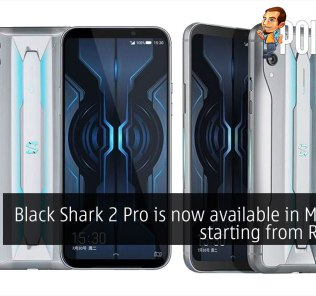 Black Shark 2 Pro is now available in Malaysia starting from RM2298 30