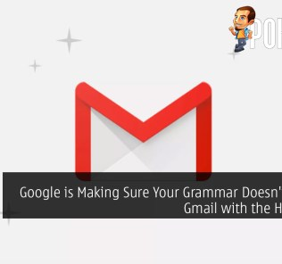Google is Making Sure Your Grammar Doesn't Suck in Gmail with the Help of AI