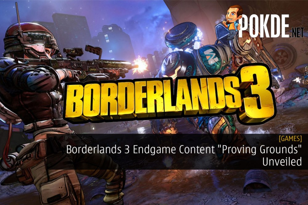 """Borderlands 3 Endgame Content """"Proving Grounds"""" Unveiled"""