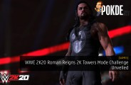 WWE 2K20 Roman Reigns 2K Towers Mode Challenge Unveiled