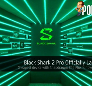 Black Shark 2 Pro Officially Launched - Cheapest device with Snapdragon 855 Plus is now in Malaysia 29
