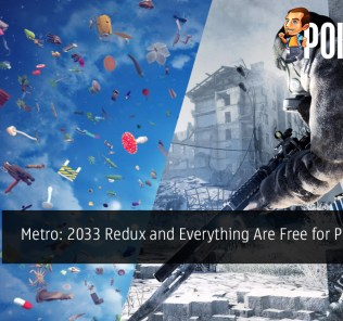 Metro: 2033 Redux and Everything Are Free for PC Gamers - Claim It Before It's Too Late