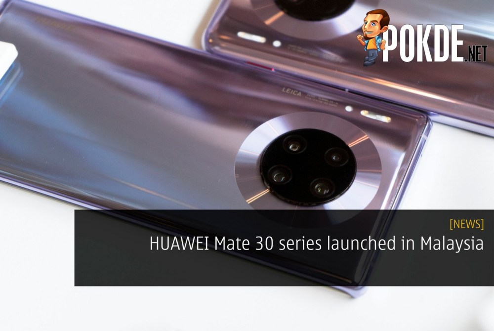 HUAWEI Mate 30 series launched in Malaysia 25